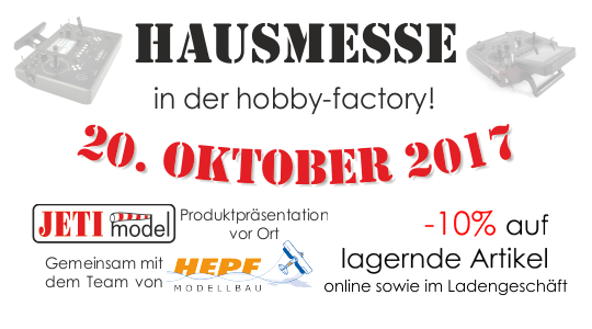 Hausmesse in der hobby-factory am 20.Oktober 2017